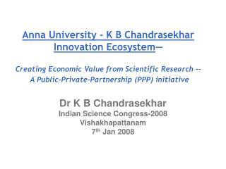 Anna University - K B Chandrasekhar