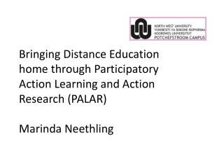 Bringing Distance Education home through Participatory Action Learning and Action Research (PALAR)