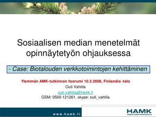 Sosiaalisen median menetelmät opinnäytetyön ohjauksessa