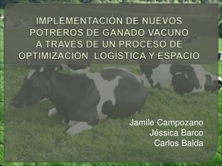 Jamile Campozano Jéssica Barco Carlos Balda