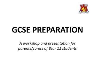 GCSE PREPARATION