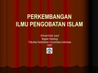 PERKEMBANGAN  ILMU PENGOBATAN ISLAM