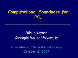 Computational Soundness for PCL