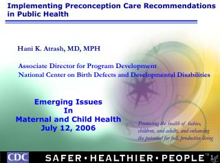 Implementing Preconception Care Recommendations in Public Health