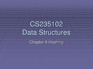 CS235102  Data Structures