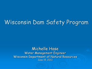 Wisconsin Dam Safety Program