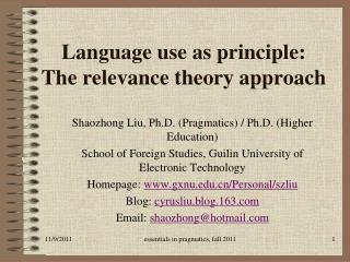 Language use as principle: The relevance theory approach