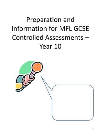 Preparation and Information for MFL GCSE Controlled Assessments – Year 10