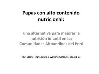 Papas con alto contenido nutricional :