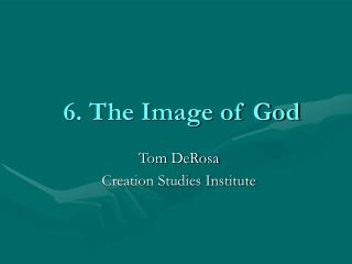 6. The Image of God