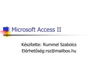Microsoft Access II