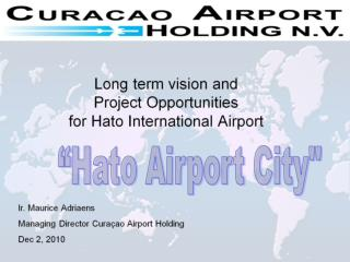 Long term vision and Project Opportunities for Hato International Airport