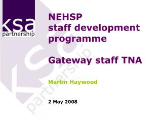 NEHSP staff development programme Gateway staff TNA