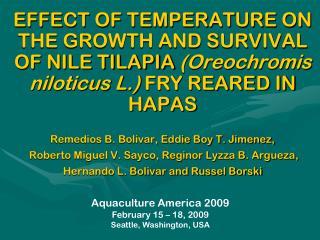 Aquaculture America 2009 February 15 – 18, 2009 Seattle, Washington, USA