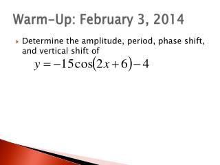 Warm-Up: February 3, 2014
