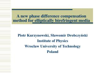 A new phase difference compensation method  for elliptically birefringent media