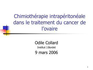 Chimiothérapie intrapéritonéale dans le traitement du cancer de l'ovaire
