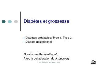 Diabètes et grossesse