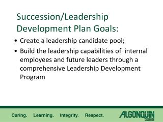 Succession/Leadership Development Plan Goals: