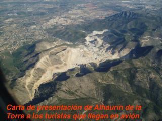 Carta de presentación de Alhaurín de la Torre a los turistas que llegan en avión