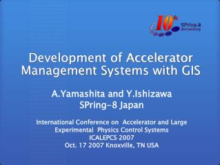 Development of Accelerator Management Systems with GIS
