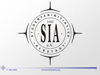 Was ist die SIA?  Personalstruktur der SIA  Was tut die SIA?  Studententreffpunkt Ladezone