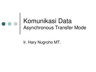 Komunikasi Data Asynchronous Transfer Mode