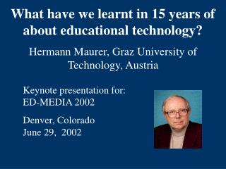 What have we learnt in 15 years of about educational technology?