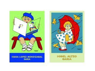 """2011ko """"Ixaka Lopez-Mendizabal"""" sariak"""