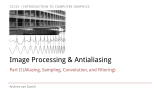Lecture 02: Rasterization and Vector Graphics