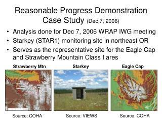 Reasonable Progress Demonstration Case Study  (Dec 7, 2006)
