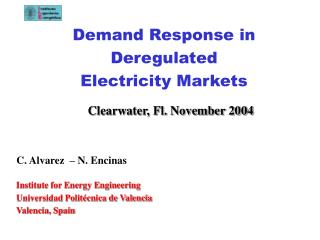 Demand Response in Deregulated Electricity Markets