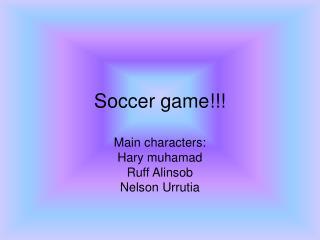 Soccer game!!!