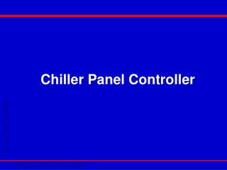 Chiller Panel Controller