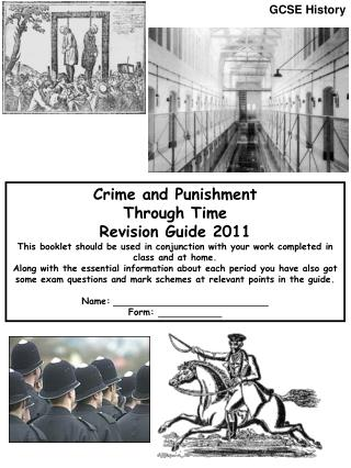 Crime and Punishment Through Time Revision Guide 2011