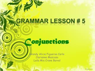Grammar Lesson # 5