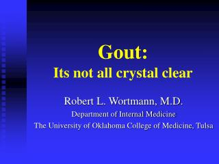 Gout: Its not all crystal clear