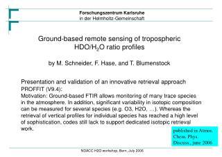 Ground-based remote sensing of tropospheric HDO/H 2 O ratio profiles