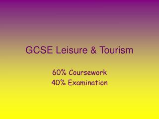 GCSE Leisure & Tourism