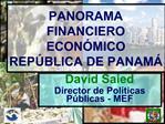 PANORAMA FINANCIERO ECON MICO REP BLICA DE PANAM