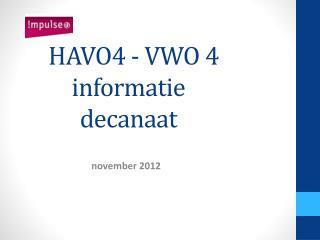 HAVO4 - VWO 4 informatie decanaat