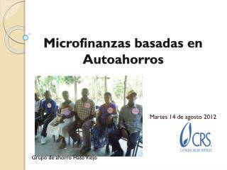 Microfinanzas basadas en Autoahorros
