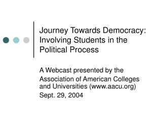 Journey Towards Democracy: Involving Students in the Political Process