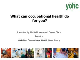 What can occupational health do for you?