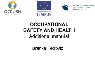 OCCUPATIONAL SAFETY AND HEALTH  Additional material