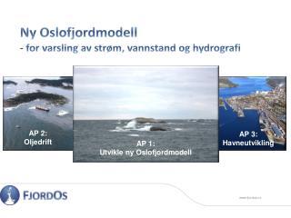 Ny Oslofjordmodell - for varsling av strøm,  v annstand og hydrografi