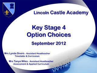 Lincoln  Castle Academy