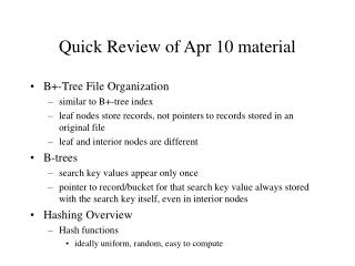 Quick Review of Apr 10 material