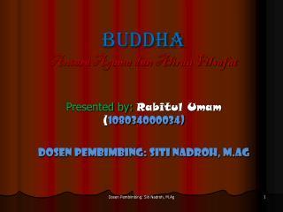 BUDDHA Antara Agama dan Aliran Filsafat