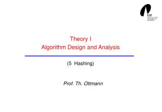 Theory I Algorithm Design and Analysis (5  Hashing)
